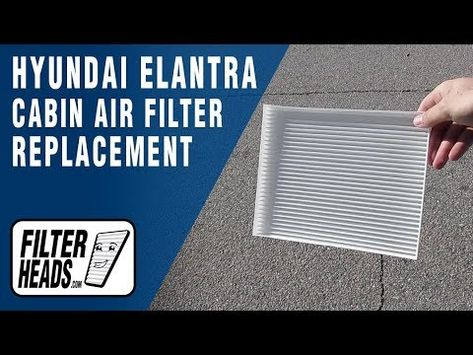 How To Replace Cabin Air Filter 2017 Hyundai Elantra Youtube In 2021 Cabin Air Filter Hyundai Elantra Elantra