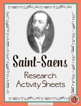 Music Composer: SAINT-SAENS Music Composer Study and Worksheets