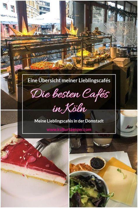 Die Schonsten Besten Und Geilsten Cafes In Koln Eine Ubersicht Meiner Lieblingscafes Cafe Koln Koln Tipps Und Essen Koln