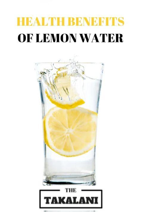 10 Health Benefits of Lemon Water | The Takalani