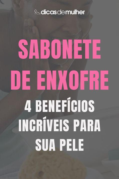 #dicas #pele #skincare #sabonete #enxofre