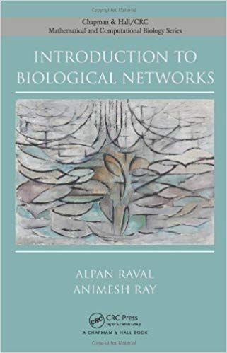 Introduction to Biological Networks 1st Edition by Alpan Raval PDF