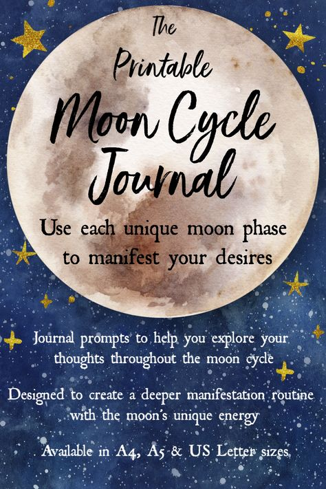 Manifest your desires in a deeper way using the moon's unique energy throughout the month. This printable Moon Cycle Journal aims to help you delve into your manifestation process using each moon phase and its particular energy. Use together with a New or Full Moon Ritual for ultimate results! #moonjournal #lawofattraction #manifestationjournal #newmoonritual #fullmoonritual #moonphases #mooncycle #moonmanifestation #monthlyprintable #printableplanner