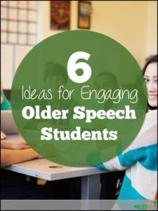 6 Ideas for Engaging Older Speech Students - Activity Tailor