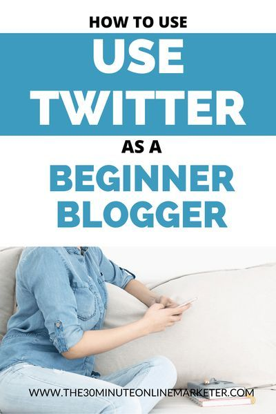 How Beginner Bloggers Use Twitter Effectively Twitter Marketing Strategy Twitter Tips Twitter For Business