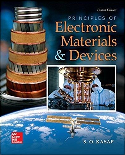 Principles Of Electronic Materials And Devices 4th Editionisbn 13