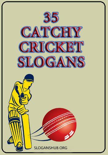 Cricket Slogans Cricket Quotes Bowling Quotes Cricket