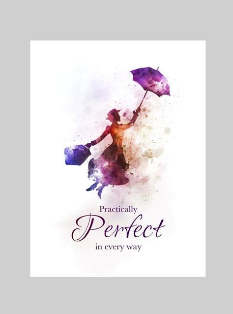 Mary Poppins Quote Practically perfect in every way PURCHASE MULTIPLE PRINTS AND ONLY PAY ONE COMBINED SHIPPING FEE Unique handmade Art Print created with mixed media and a contemporary design. Our high quality vivid images are Printed on 280gsm Professional Photographic Glossy Paper. Hand