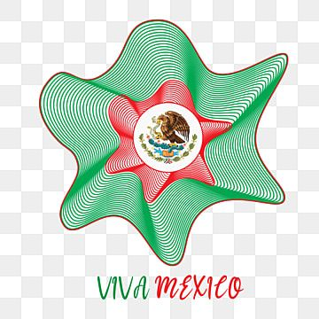 Viva Mexico For Independence Day Mexico With Absract Line Mexico Banner Event Png And Vector With Transparent Background For Free Download Viva Mexico Independence Day Independence Day Poster