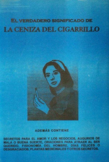 Libro La Ceniza Del Cigarillo Esoterica Oracion A Shango Libros