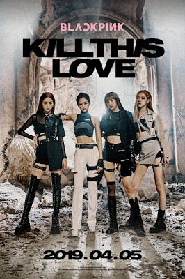 Thoughts Blackpink S Kill This Love Music Video Dengan Gambar