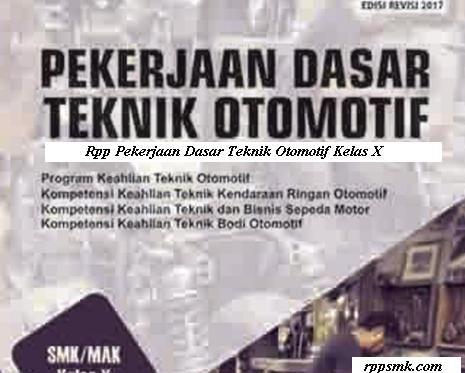 Download Rpp Pekerjaan Dasar Teknik Otomotif K13 Revisi Teknik Otomotif Teknik Kurikulum