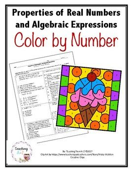 Properties Of Real Numbers And Algebraic Expressions Color By