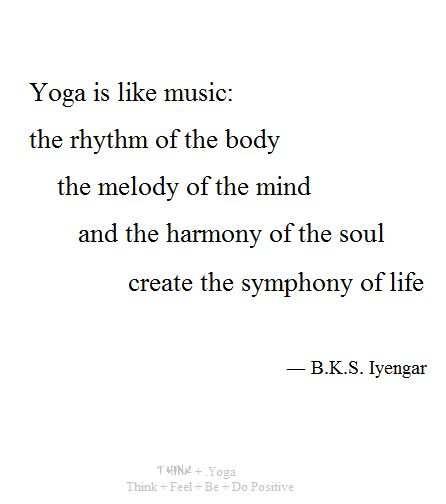 Yoga + symphony of life #inspiration #yoga #quotes #iyengar