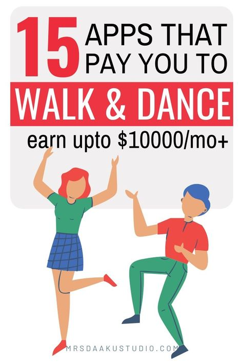 Apps for money - Earn money for walking, dancing and exercising