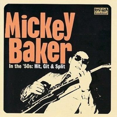Mickey Baker - In The 50s: Hit Git & Split