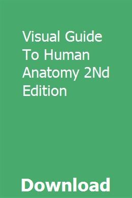 Visual Guide To Human Anatomy 2Nd Edition   probamuncon