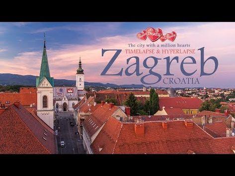 Zagreb The City With A Million Hearts Timelapse Hyperlapse Youtube City Of Zagreb Zagreb Safe Cities