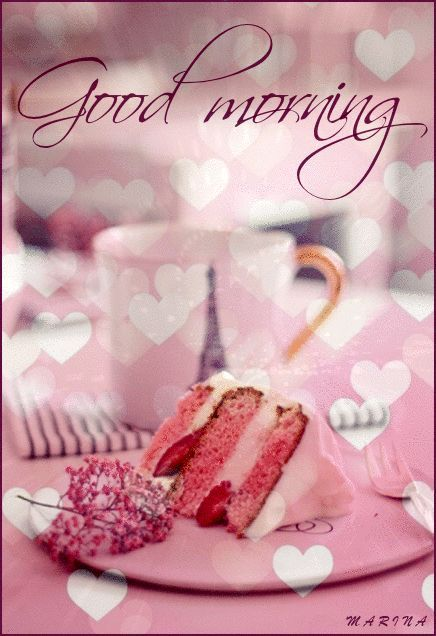 Pink Good Morning Coffee And Cake morning good morning morning quotes good…