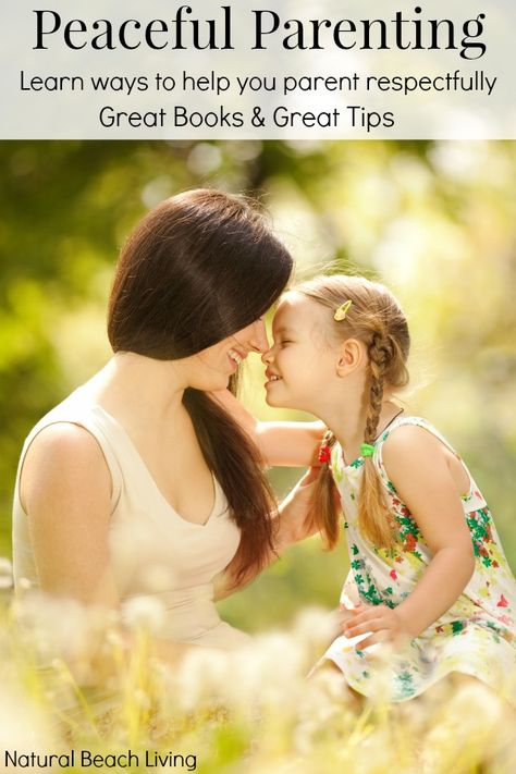 5 Must Read Books on Peaceful Parenting - Natural Beach Living