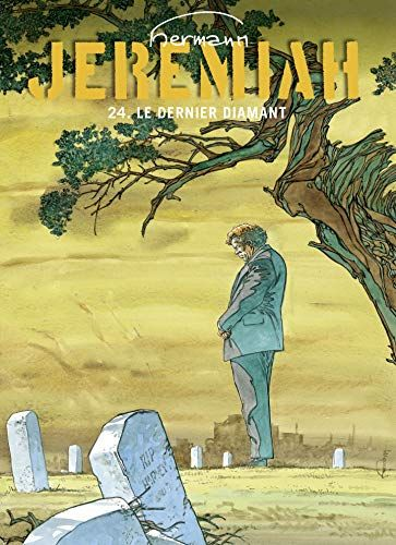 Libre Jeremiah Tome 24 Le Dernier Diamant Pdf Gratuit Download Pdf Kambi Kadha Livre Ebook Lecture Livres A Lire