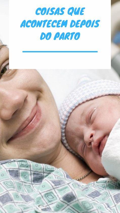 5 Coisas Que Acontecem Depois Do Parto Mamae De Primeira Viagem