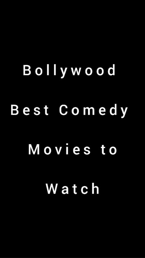 Bollywood best Comedy movies to watch🎦 🤣