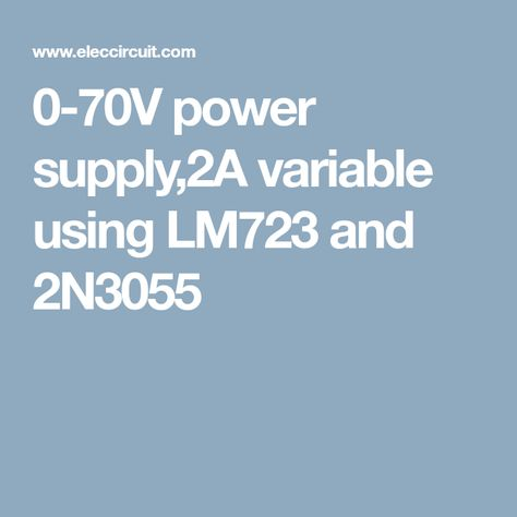 variable power supply circuit, 0 50v at 3a with pcb eleccircuit0 70v power supply,2a variable using lm723 and 2n3055