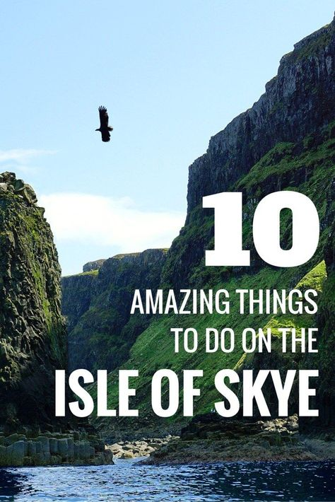 A list of 10 amazing things to do on the Isle of Skye in Scotland.