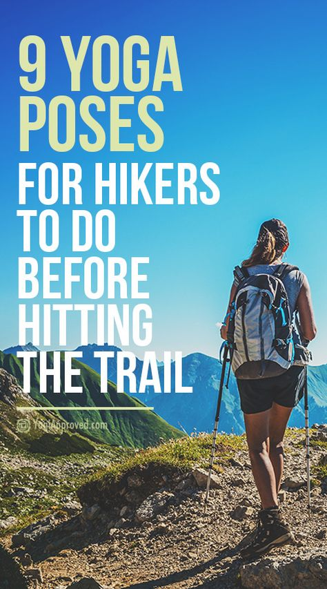 9 Yoga Poses Hikers Should Practice Before Hitting the Trail Clear blue skies call for outdoor activities. When you're torn between the yoga studio and the hiking trail, use these tips to choose both! Thru Hiking, Camping And Hiking, Yoga For Hiking, Kayak Camping, Camping Menu, Camping Foods, Camping Hammock, Winter Camping, Backpacking Tips