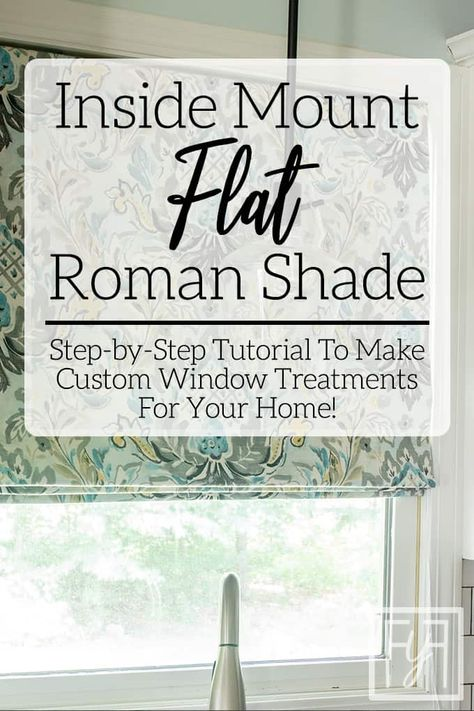How to Make an Inside Mount Flat Roman Shade