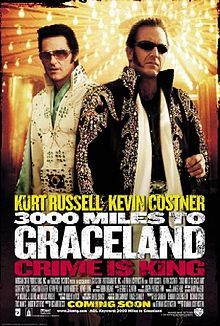 Remember Movies: 3000 Miles to Graceland | Rockandroll.gr Music Magazine