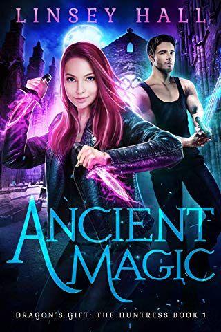Ancient Magic Dragon S Gift The Huntress Book 1 Urban Fantasy Books Supernatural Books Dragons Gift