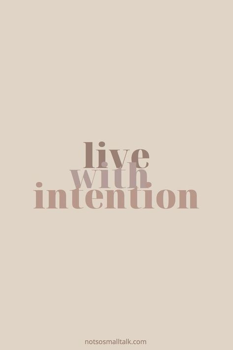 inspirational quote #intentions #mindfulness #quote
