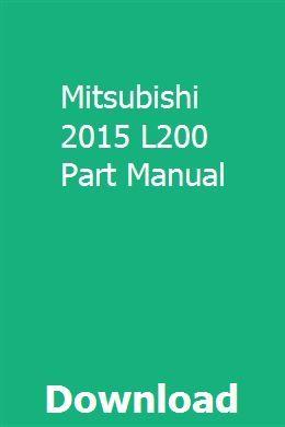 Mitsubishi 2015 L200 Part Manual Mitsubishi Manual Mitsubishi Pajero Sport