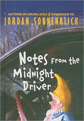 Notes From The Midnight Driver Jordan Sonnenblick 9781606865163 Amazon Com Books Hardcover Library Binding Tuesdays With Morrie Midnight Books