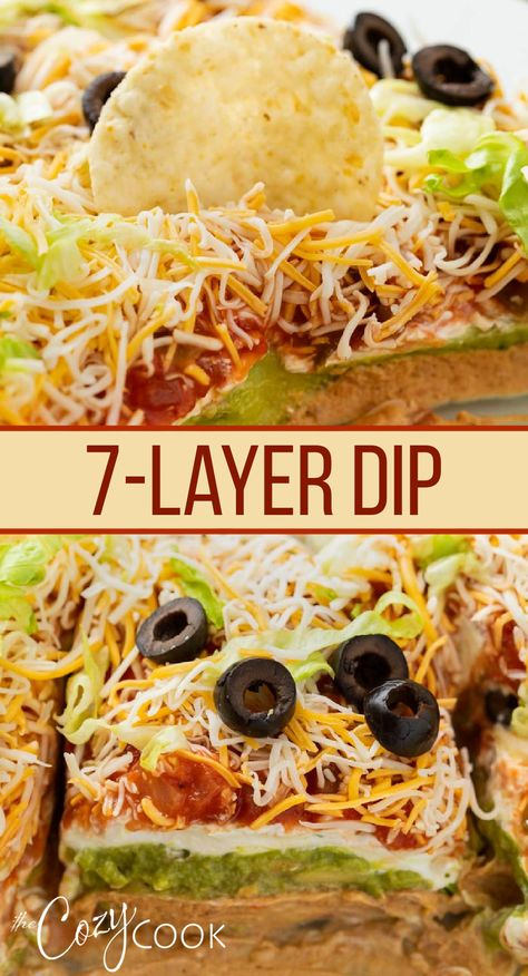 This 7-layer dip is the ultimate appetizer, party snack, or tailgating food. This easy recipe has layers of your favorite Mexican ingredients including refried beans, cream cheese, guacamole, sour cream, salsa, cheese, and more! A cold appetizer that is easy to assemble ahead of time!