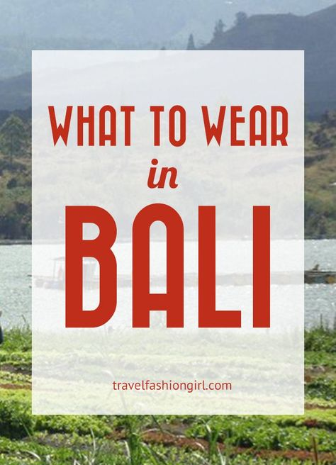 "Hope you've enjoyed this post on ""Bali style"" with tips on what to wear in Bali. Please share it with your friends on Facebook, Twitter, and Pinterest. Thanks for reading!"
