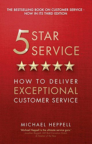 From 5 00 Five Star Service How To Deliver Exceptional Customer Service Customer Service Books Free Books Online Books