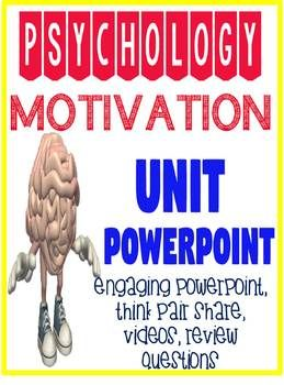 General Psychology Motivation Powerpoint with Engaging