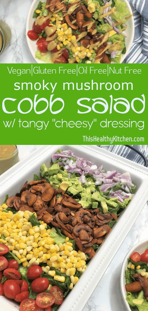 Mouthwatering #vegan cobb #salad with deliciously smoky #mushrooms and tangy #cheesy dressing. Perfect for your next pot luck. #plantbased #healthyrecipes #healthyfood #veganfood #veganrecipe #oilfree #glutenfree #dairyfree
