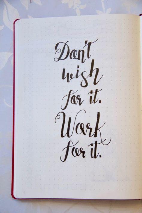 Bullet Journal Inspiration Quote – Ne le souhaite pas Travaille pour elle