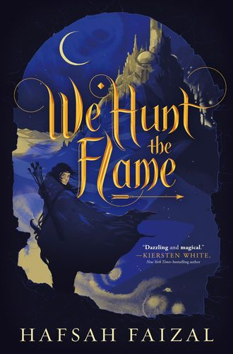 Read & download We Hunt the Flame By Hafsah Faizal for Free