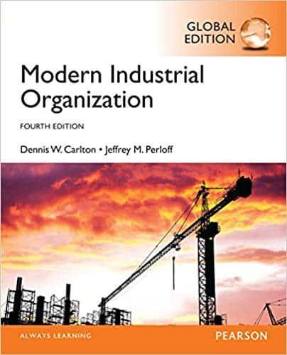 Modern Industrial Organization 4th Edition Global Ebook