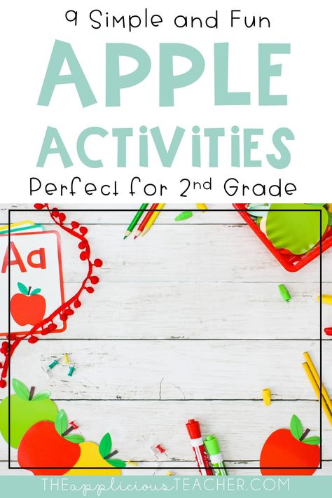 9 Fun and Easy Apple Activities for 2nd Grade