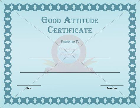Good Attitude Certificate GOOD ATTITUDE CERTIFICATE TEMPLATE - acknowledgement certificate templates