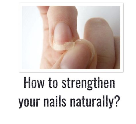 How to strengthen your nails ? - Natural care