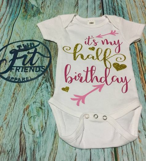 Its My Half Birthday One Piece Romper 6 Months Mos Baby Outfit Creeper Girl
