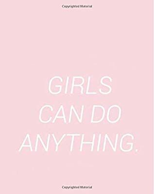 Girls Can Do Anything: Cute Pink Feminist Girl Power