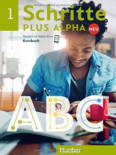 Schritte Plus Alpha Neu 1 Deutsch Im Alpha Kurs Deutsch Als Zweitsprache Kursbuch Neu Deutsch Schritte Bucher Sprachunterricht Deutsch Als Fremdsprache